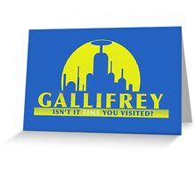 visit gallifrey today...oh wait Greeting Card