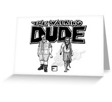 The Walking Dude Greeting Card