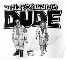 The Walking Dude Poster