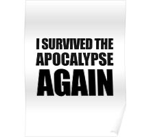 I Survived The Apocalypse Again Poster