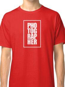 Photographer (white) Classic T-Shirt