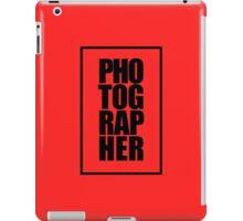 Photographer iPad Case/Skin
