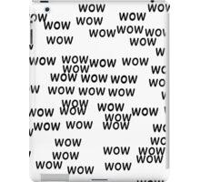 wow iPad Case/Skin