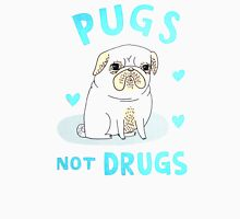 love pug not drugs Unisex T-Shirt
