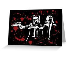"Darth Vader - Say ""What"" Again! Version 1 (Blood Splatter) Greeting Card"