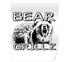Bear Grillz Poster