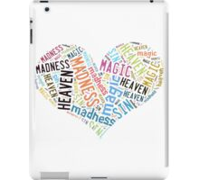 Magic, Madness, Heaven, Sin iPad Case/Skin