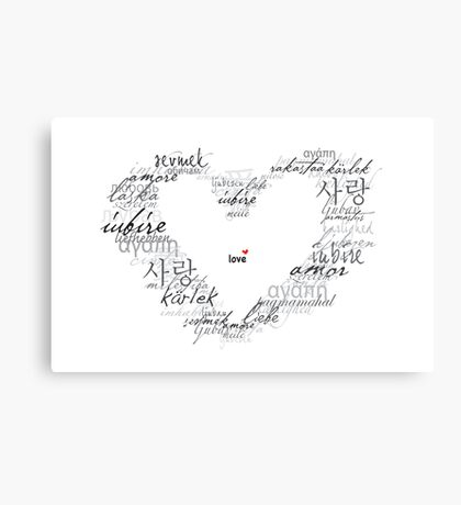 The Universal Language of... Canvas Print