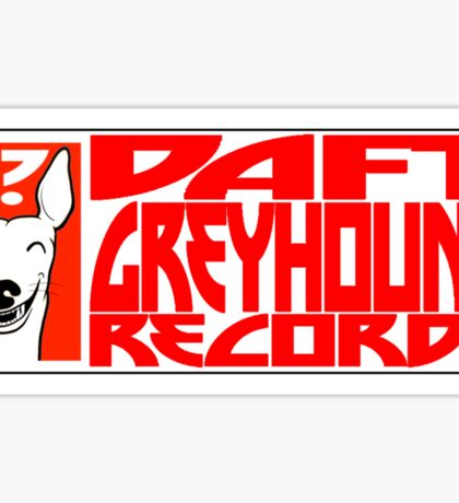 Daft Greyhound Records Mugs, Stickers, etc. Sticker