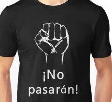¡No pasarán! Unisex T-Shirt