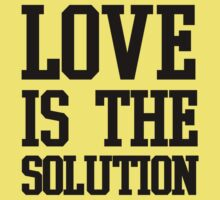 LOVE IS THE SOLUTION () Kids Tee