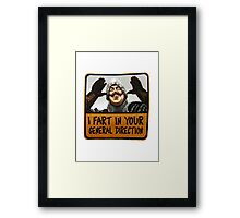 I fart in your general direction Framed Print
