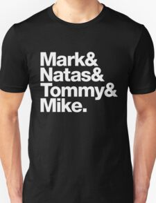 Mark & Natas & Tommy & Mike white out T-Shirt