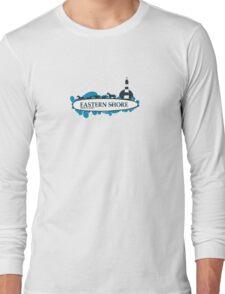 Eastern Shore - Maryland. Long Sleeve T-Shirt