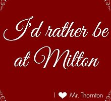 I'd rather be at Milton - Red and White by mrsthornton