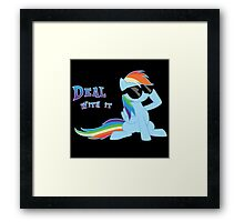 My Little Pony Rainbow Dash - Deal With It Framed Print