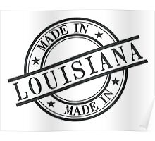 Made In Louisiana Stamp Style Logo Symbol Black Poster