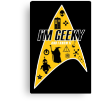 I am Geeky Canvas Print