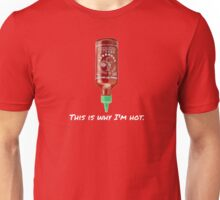 SRIRACHA: THIS IS WHY I'M HOT -- FUNNY Unisex T-Shirt