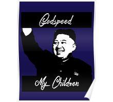 Kim Jong Un - GodSpeed Poster