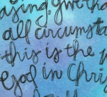 1 Thessalonians 5:15-18 Watercolor Print Sticker
