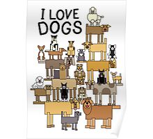 I Love Dogs Poster