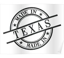 Made In Texas Stamp Style Logo Symbol Black Poster