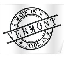 Made In Vermont Stamp Style Logo Symbol Black Poster
