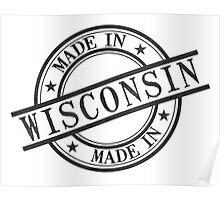 Made In Wisconsin Stamp Style Logo Symbol Black Poster