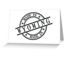 Made In Wyoming Stamp Style Logo Symbol Black Greeting Card