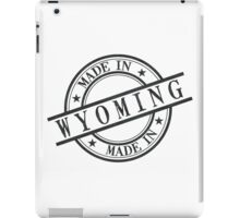 Made In Wyoming Stamp Style Logo Symbol Black iPad Case/Skin
