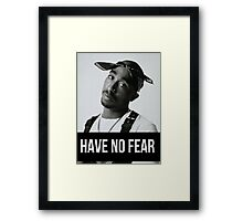 """Tupac """"Have No Fear"""" (All Products) Framed Print"""