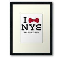 You Love Bill Nye Framed Print