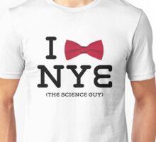 You Love Bill Nye Unisex T-Shirt