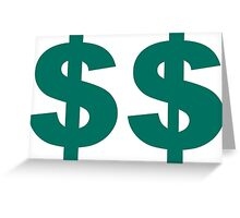 Double Dollar Sign Greeting Card