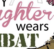My Daughter Wears Combat Boots Sticker