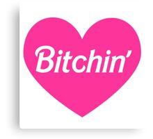 Bitchin' Barbie Pink Heart Design Canvas Print