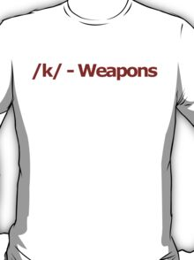 /k/ - Weapons 4chan Logo T-Shirt