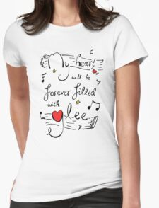 My Heart will be Forever Filled with Glee Womens Fitted T-Shirt