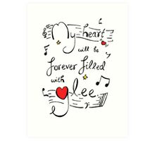 My Heart will be Forever Filled with Glee Art Print