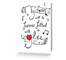 My Heart will be Forever Filled with Glee Greeting Card