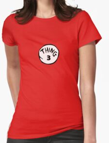 Thing Three Womens Fitted T-Shirt