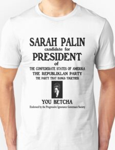 Sarah Palin Candidate for President. T-Shirt