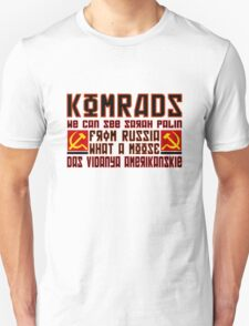 Komrads...What a Moose. T-Shirt