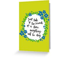 Ten Seconds Greeting Card