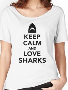 Keep calm and love sharks  Women's Relaxed Fit T-Shirt