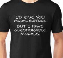 Questionable Morals... Unisex T-Shirt