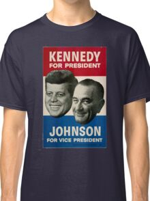 Kennedy and Johnson Classic T-Shirt