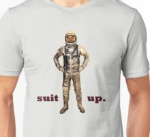 Space Suit Up Unisex T-Shirt
