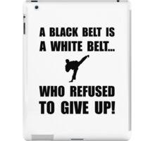 Black Belt Refusal iPad Case/Skin